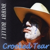 Bobby Bullet: Crooked Tear