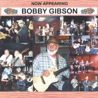 Bobby Gibson | Now Appearing