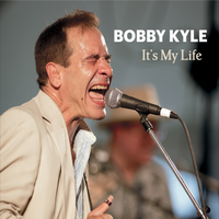 Bobby Kyle | Its My Life