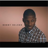 Bobby Nelson | Like My Baby / Running Out of Time 7""