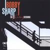 Bobby Sharp: Bobby Sharp - The Fantasy Sessions