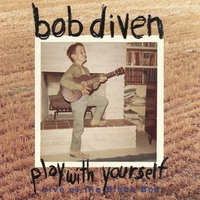 Bob Diven | Play With Yourself, Live at the Black Box