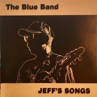 Bob Dorr and the Blue Band | Jeff's Songs