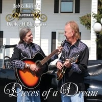 Bob & Kirby's Double H Bluegrass | Pieces of a Dream
