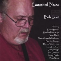 Bob Levis: Barstool Blues