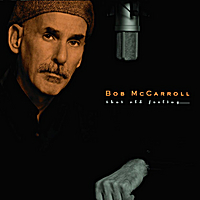 Bob McCarroll | That Old Feeling