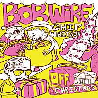 Bob Wire & Chip Whitson | Off White Christmas