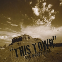 Bob Woods | This Town