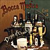 Bocca Musica: Drynk of Choice