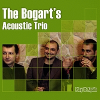 The Bogart's Acoustic Trio | Play It Again
