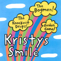 The Bogmen and Friends | Kristy's Smile