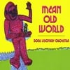 Bogs Visionary Orchestra: Mean Old World