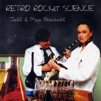 Jeff & Maya Bohnhoff | Retro Rocket Science