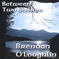 Brendan O'Loughlin | Between Two Shores