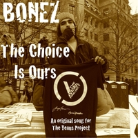 Bonez | The Choice Is Ours