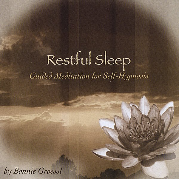 Bonnie Groessl | Restful Sleep- Guided Meditation For Self