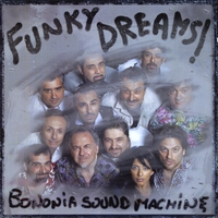 Bononia Sound Machine | Funky Dreams!
