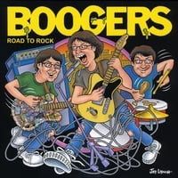 Boogers | Road to Rock