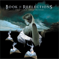 Book of Reflections | Chapter II: Unfold the Future (Remaster)