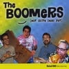 THE BOOMERS: Not Quite Dead Yet