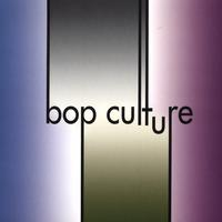 "Featured recording ""Bop Culture"""