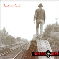The Border Band | Rootless Seed
