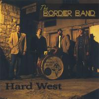 The Border Band | Hard West (double CD)