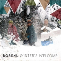 Boreal | Winter's Welcome (feat. Katherine Wheatley, Tannis Slimmon & Jude Vadala)