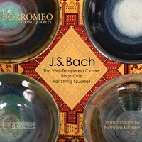 Borromeo String Quartet | Bach Well-Tempered Clavier Book One for String Quartet (Arr. Kitchen)