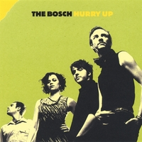 The Bosch | Hurry Up
