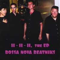 Bossa Nova Beatniks: 11-11-11, the EP