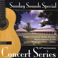 Boston Classical Guitar Society: Sunday Sounds Specia