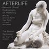 Boston Secession: Afterlife: German Choral Meditations on Mortality