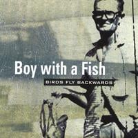 Sometimes - Boy With A Fish