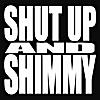Jim Boz: Shut Up and Shimmy