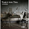 Brad Brinkley: Table for Two