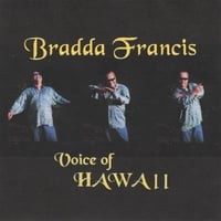 Bradda Francis | Voice of Hawaii