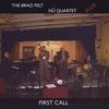 Brad Felt: First Call