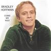 BRADLEY HOFFMAN: Come My Way