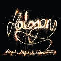 Brad Myrick Quintet: Halogen