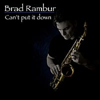 Brad Rambur | Can't Put It Down
