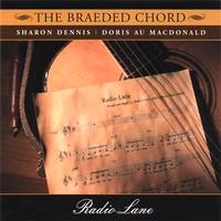 THE BRAEDED CHORD: Radio Lane