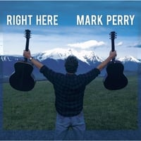 Mark Perry | Right Here