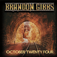 Brandon Gibbs | October Twenty Four
