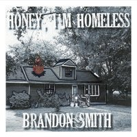 Brandon Smith: Honey, I