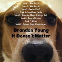 Brandon Young | It Doesn't Matter