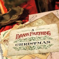 Brass Farthing | A Brass Farthing Christmas