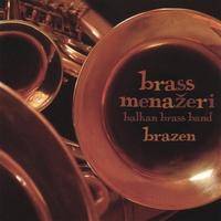 Brass Menazeri - Brazen