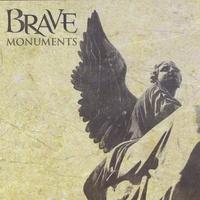 Brave - Monuments