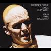 BREMNER DUTHIE: Bremner Sings Weill
